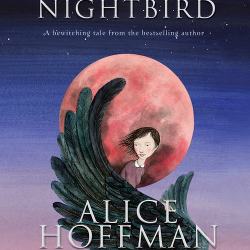 NIGHTBIRD By Alice Hoffman, Read By Jenna Lamia