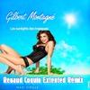 Gilbert Montagné - Les Sunlights Des Tropiques (Renaud Spécial Coquin Remix)