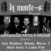 Dj Monte S Dangerous Patola Mashup Ft David Guetta Guru Randhawa Maroon 5 Linkin Park And Bohemia Mp3