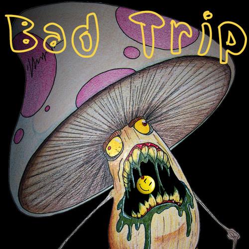 Bad Trip [No Master]