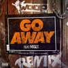 Woop - Go Away (feat. Migos) [Remix]