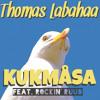 Thomas Labahaa Feat. Rockin' Ruud - Kukmåsa