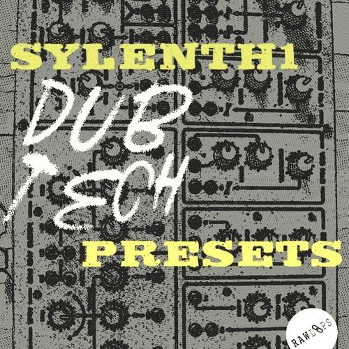 Raw Loops - 'Sylenth1 Dub Tech Presets' Sample Pack Audio Demo