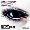 Jordan Suckley- Aztec Curse (Orig mix)(SAMPLE)