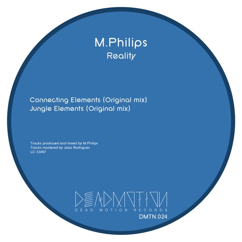 Dead Motion 024 - M.Philips - Reality EP