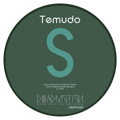 Dead Motion 025 - Temudo - S