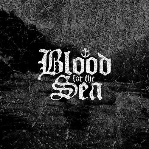 Blood For The Sea