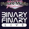 Binary Finary - Live (Future Music Festival Adelaide 2011)