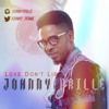 Johnny Drille - Love Don't Lie