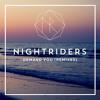Nightriders - Demand You (Eli Escobar Remix)
