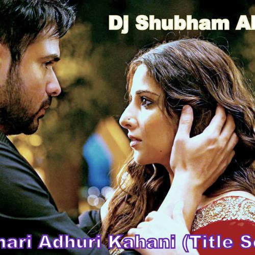 Hamari Adhuri Kahani song mp3 free download
