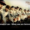 Kendra Law - When You See Forever