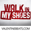Walk In My Shoes (Eminem Type Beat) | VALENTINEBEATS.COM