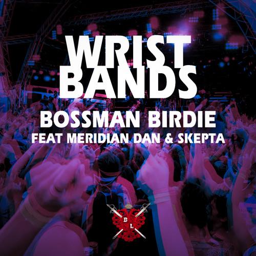 Wristbands ft Meridian Dan & Skepta
