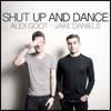 Alex Goot - Shut Up and Dance (feat. Jake Daniels)(Official Audio)
