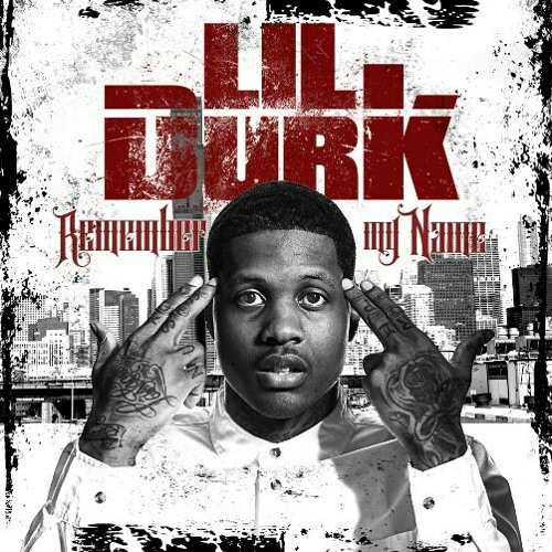Lil Durk - Ghetto feat  Hypno Carlito (Remember My Name by