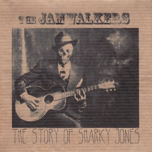 The Jamwalkers - The Story Of Sharky Jones