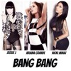 Jessie J Ft Ariana Grande  Nicki Minaj - Bang Bang (DJRick)