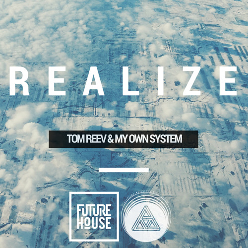 Tom Reev & My Own System - Realize