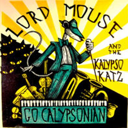 Lord Mouse & the Kalypso Kats - Snake Charmer - Radio Mix