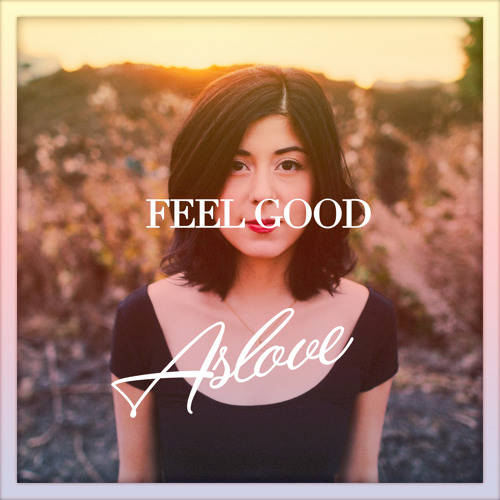 Feel Good (Ft. Daniela Andrade)