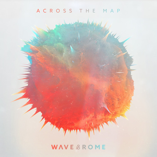 WAVE & ROME - Across The Map