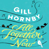All Together Now by Gill Hornby (Audiobook extract)