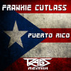 Download FRANKIE CUTLASS - PUERTO RICO (RAGS REMIX)[320 kbps/102bpm) Mp3