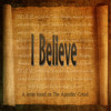 I Believe in Jesus Christ..suffered under Pontius Pilate, was crucified, dead and buried