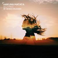 """""""Hakuna Matata"""" // [Summer-Mix] By Dennis Kruissen - 06/2015"""