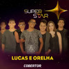 Lucas E Orelha - Cobertor (SuperStar 2015)