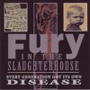 Fury In The Slaughterhouse - Every Generation Got Its Own Disease