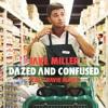Jake Miller - Dazed and Confused (SoundOff Remix)