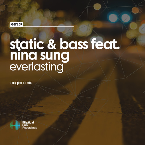 Static & Bass feat. Nina Sung - Everlasting (Original Mix) OUT NOW
