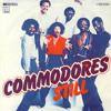 Commodores -  Still
