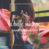 La Belle Mixtape | The Good Life | Gamper & Dadoni mp3