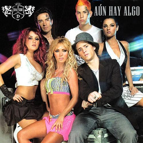 RBD - Aún Hay Algo (Single)