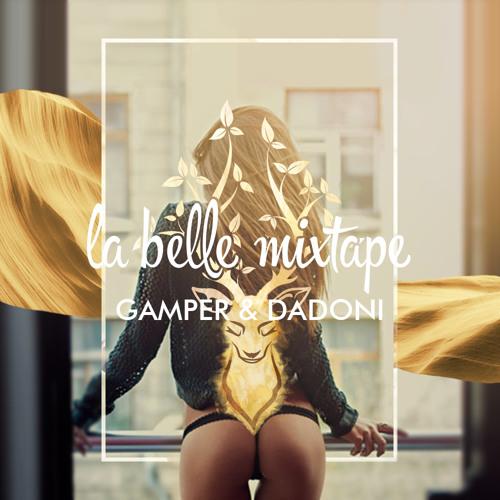La Belle Mixtape | Spring Awakening | Gamper & Dadoni