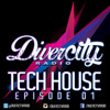 TechHouse  @DiverCity Radio [Tech Mixtape]