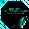 The Girl (feat. Cozi Zuehlsdorff) (Snow Fox Remix)