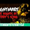 """""""Nightmare"""" A Five Nights Of Freddy's 3 Song By NateWantsToBattle"""