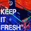 Keep It Fresh - Johny Be Good (Cover)
