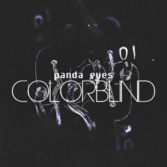 Panda Eyes - Colorblind