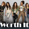 Worth It - Fifth Harmony ft. Kid Ink (cover)