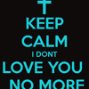 I Don't Love You No More By: Syny De'Truth ft. Keyshia Cole