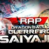 Rap do Dragon Ball Z: Guerreiro Sayajin - 7 Minutoz