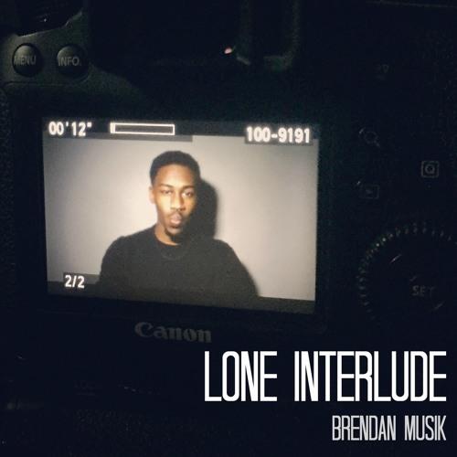 Lone (Interlude)