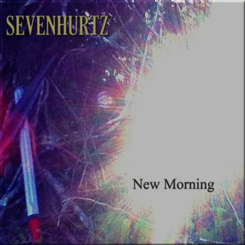 SEVENHURTZ - New Morning