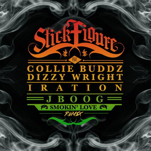 Smokin' Love (Remix Ft. Collie Buddz, J BOOG, Iration, and Dizzy Wright)