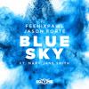 Feenixpawl & Jason Forté - Blue Sky ft. Mary Jane Smith